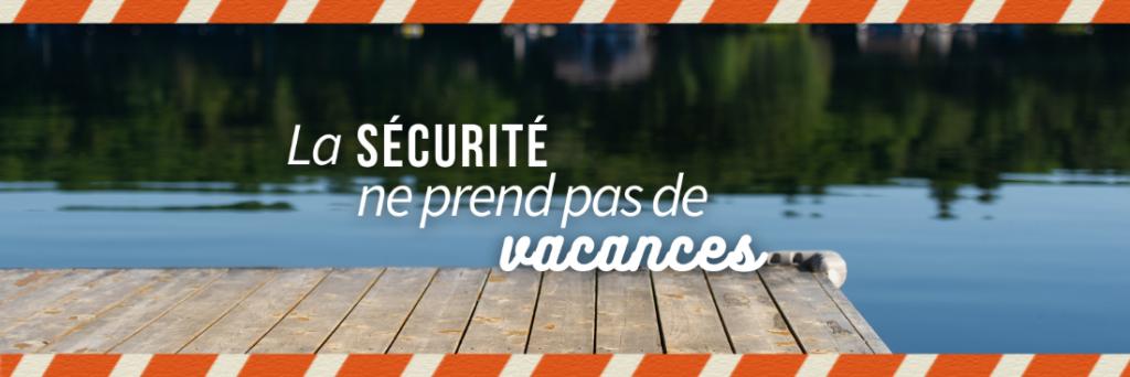 sécurité vacances